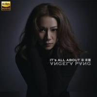 [Sony] 彭家丽 - It's All About Angela Pang - 24-96 彭佳丽最强音质无损音乐打包下载